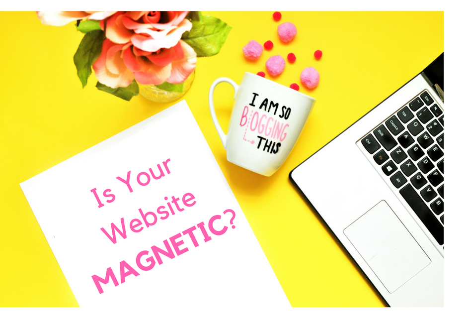 Is Your Website Magnetic?